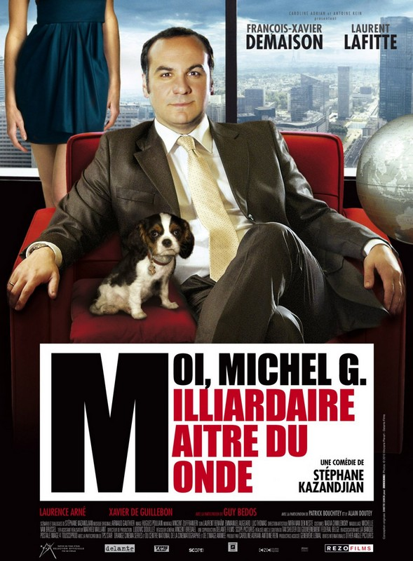 rueducine.com-moi-michel-g-milliardaire-maitre-du-monde-2011