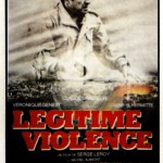 rueducine.com-legitime-violence-1982