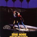 rueducine.com-serie-noir-pour-une-nuit-blanche-1985