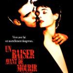 rueducine.com-un-baiser-avant-de-mourir-1991