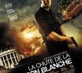 rueducine-com-la-chute-de-la-maison-blanche-2013