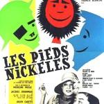 LES PIEDS NICKELES (1964)