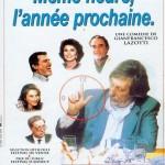 MEME HEURE L'ANNEE PROCHAINE (1994)