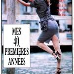 MES 40 PREMIERES ANNEES (1987)
