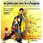 NE JOUEZ PAS AVEC LES MARTIENS (1967)