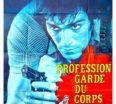 rueducine.com-profession-garde-du-corps-1975