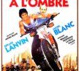 rueducine.com-marche-a-l-ombre-1984